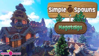 Simple Spawns Megataiga