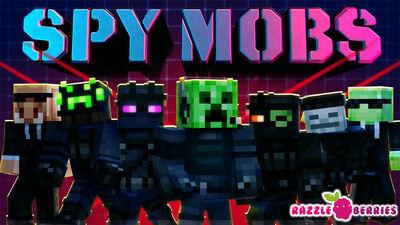 Spy Mobs