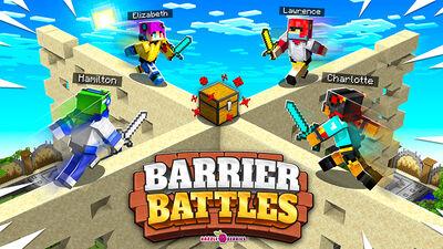 Barrier Battles