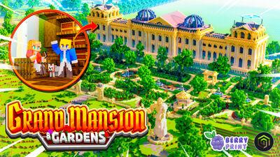 Grand Mansion & Gardens