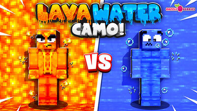 Lava vs Water Camo