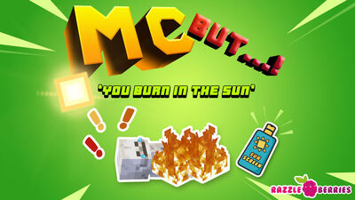 MC But: You Burn in the Sun