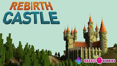 Rebirth Castle