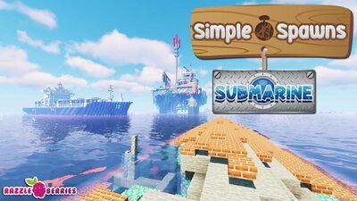 Simple Spawns: Submarine