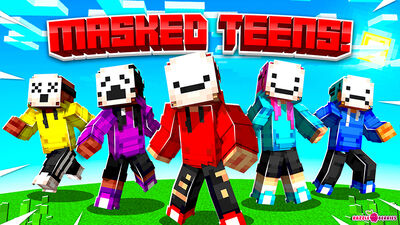 Masked Teens!