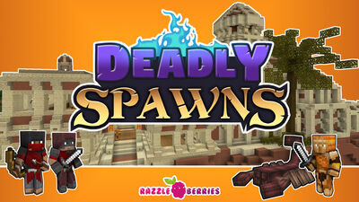 Deadly Spawns: Desert Palace