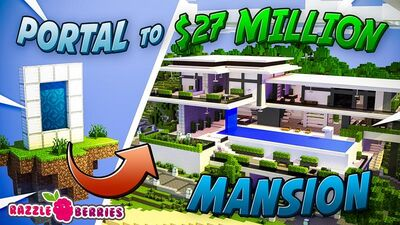 Portal to Millionaire Mansion