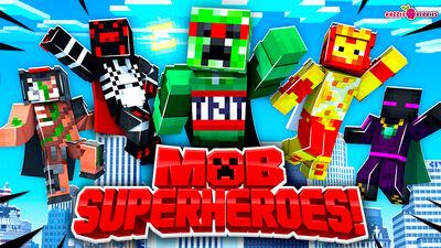Mob Superheroes!