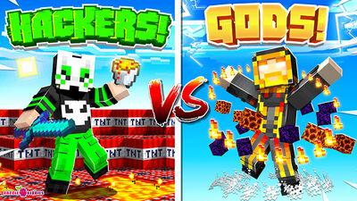 Hackers vs Gods!