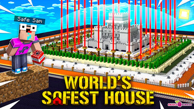 World's Safest House