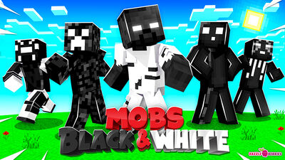 Mobs Black & White!